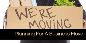 Planning for a Business Move