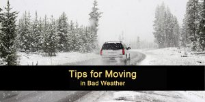 Tips for Moving in Bad Weather